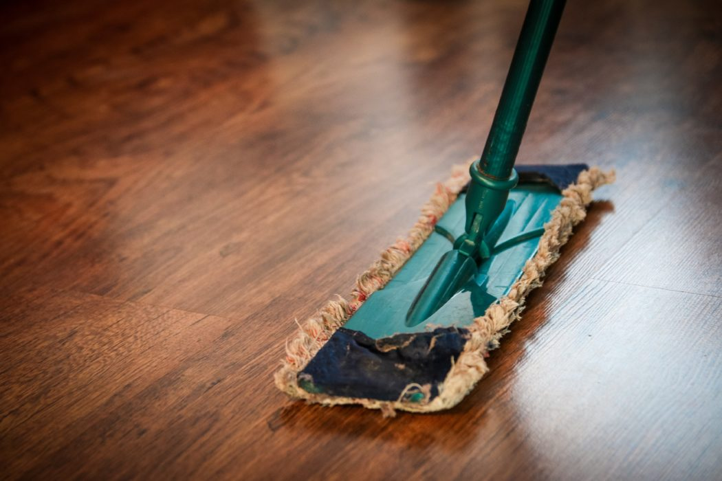 Clean your house as much as you can
